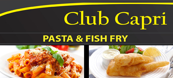 Pasta and Fish Fry Club Capri Thorold